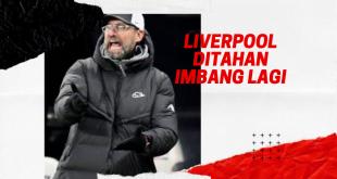 Liverpool Ditahan Imbang Lagi