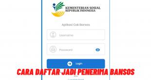 Cara Daftar Penerima Bansos di Aplikasi Cek Bansos
